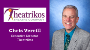 Q&A with Chris Verrill, Theatrikos